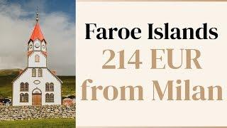 Fly cheap to Faroe Islands from Milan