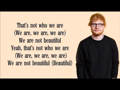 Ed Sheeran - Beautiful People (Lyrics) FT. Khalid