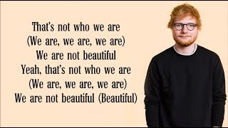 Ed Sheeran   Beautiful People (Lyrics) FT. Khalid