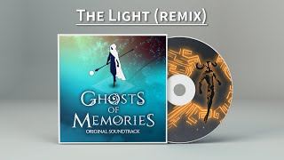Ghosts of Memories OST - 08 - The Light Remix