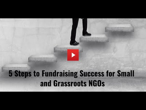 , title : '5 Steps to Fundraising Success for Small and Grassroots NGOs