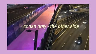 The Other Side   Conan Gray  Lyrics