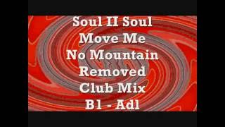 Soul II Soul - Move Me No Mountain - Removed Club Mix - B1 - Adl