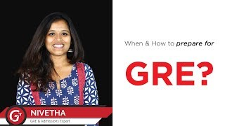 GRE Preparation Tips: When & How to prepare for GRE?