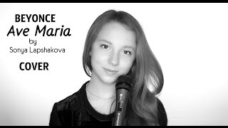 BEYONCE -AVE MARIA.SONYA LAPSHAKOVA COVER #LIVE