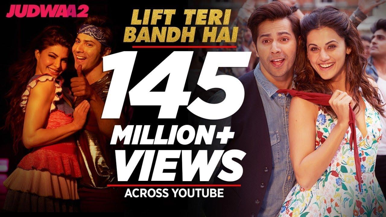 Lift Teri Bandh Hai Song | Judwaa 2 | Varun | Jacqueline | Taapsee | David Dhawan | Anu Malik  downoad full Hd Video