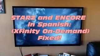 Fix: Comcast XFinity - On Demand Starz and Encore Stuck in Spanish