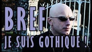 💀 BREF JE SUIS GOTHIQUE ! 🧛♂️⚰️🕯🎃 LA VRAIE VIE D'UN GOTHIC  [MORGAN PRIEST] 2013
