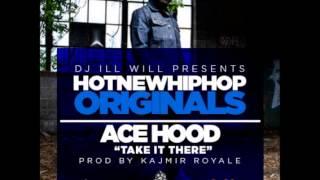 Ace Hood - Take It There (prod by Kajmir Royale) Halloween 2012 *dow