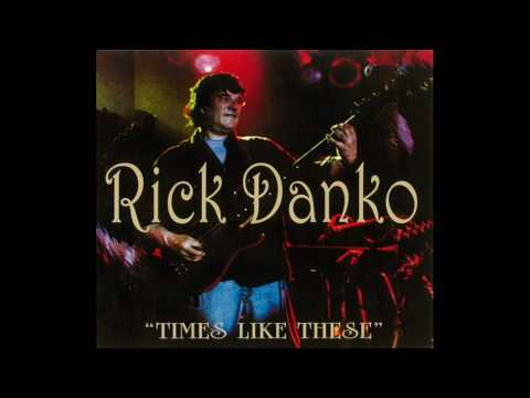 Rick Danko & the Crowmatix - This Wheel's On Fire