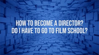 How to become a film Director ?   filmmaking tips