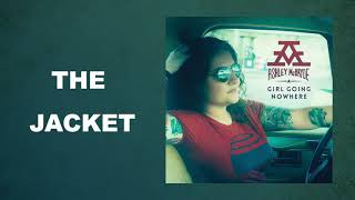 Ashley McBryde - The Jacket (Audio Video)
