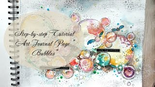 Step By Step Tutorial Art Journal Page Bubbles