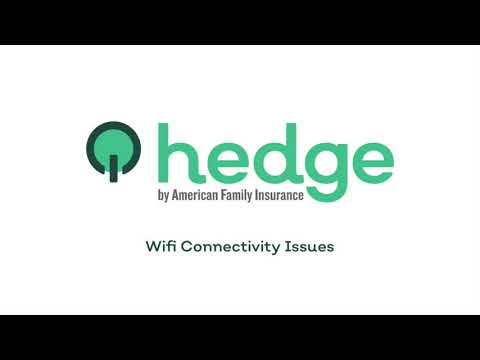 Hedge WiFi Connectivity Issues   Hedge by AmFam®