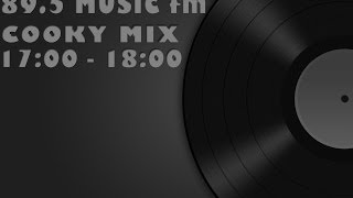 2014.02.06 - 89.5 Music fm - Cooky Mix