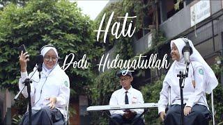 HATI Dodi Hidayatullah...