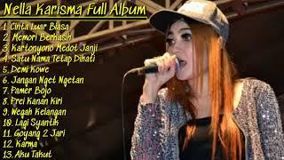 Nella Kharisma Mp3 Full Album 2019 #cinta Luar Biasa #kartonyono Medot Janji #dangdut Koplo