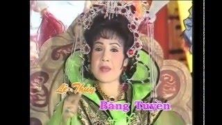 Băng Tuyền nữ chúa - Cải lương xưa Lệ Thủy, Minh Phụng, Mỹ Châu, Thanh Tòng