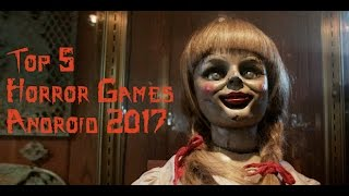 Top 5 Horror Games Android 2017