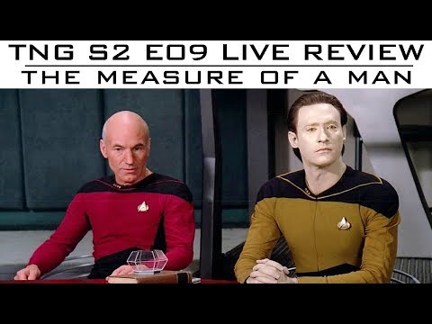 "TNG S2E9 ""Measure of a Man"" - LIVE review"