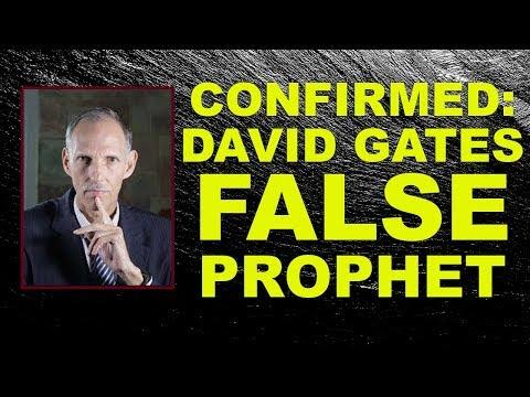 CONFIRMED: David Gates False Prophet (his prophecy FAILED 03-07-19)