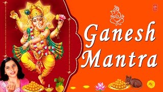Ganesh Mantra, Om Gan Ganapataye Namo Namah By Kartiki