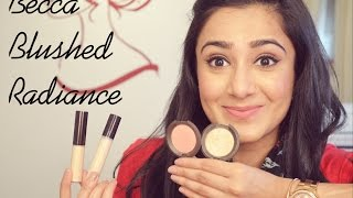 Image for video on Best of BECCA Blushed Radiace   Review & Demo by Tejasvini Chander