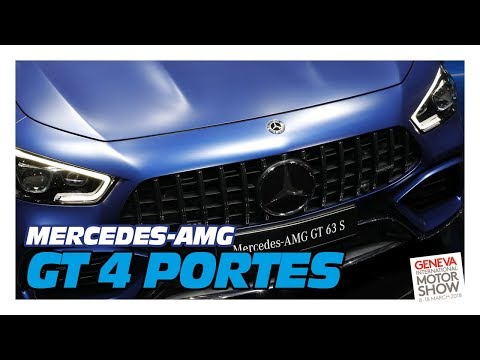 Mercedes AMG GT 4 portes - Salon de Genève 2018