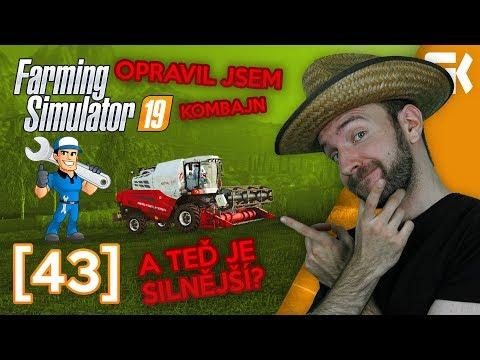 OPRAVIL JSEM KOMBAJN → JE TEĎ SILNĚJŠÍ? | Farming Simulator 19 #43