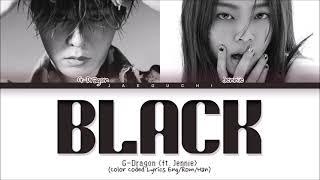 G-DRAGON & Jennie - BLACK (Color Coded Lyrics)