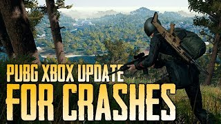 Patch for Crashes on PUBG Xbox (Playerunknown