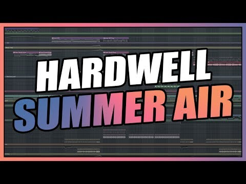 Hardwell - Summer Air (FL Studio Remake) + FREE FLP