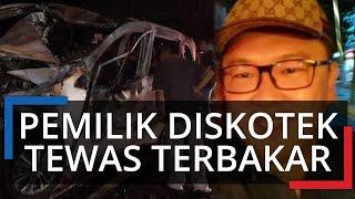 Polisi Ungkap Kronologi Kecelakaan Tunggal Pengusaha Hiburan Malam Hendra Halim yang Tewas Terbakar