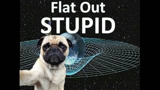 Return of Flat Out Stupid: SpaceX