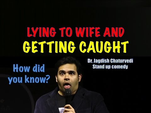 Lying to wife and getting caught