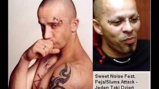 Sweet Noise Feat PejaSlums Attack Jeden Taki Dzień