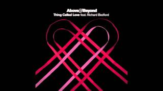 [HD & HQ] Above & Beyond feat. Richard Bedford - Thing Called Love (Burning Bridges Mix)