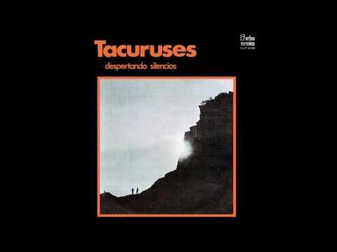 Tacuruses  -  Despertando silencios