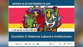 Comisión 3: Violencia Laboral e instituciones