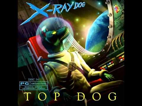 X-Ray Dog - XRCD 34 - TOP DOG - Orchestral - Magical Heroic Triumphant Comedy (Without Repetitions)