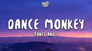 Tones And I Dance Monkey...