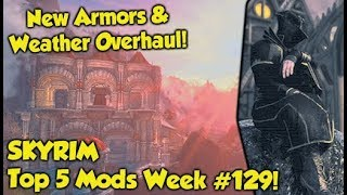 Skyrim Top 5 Mods of the Week #129 (Xbox One Mods)