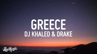 DJ Khaled, Drake - Greece (Lyrics)