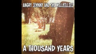 Angry Johnny And The Killbillies-A Thousand Years