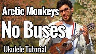 Arctic Monkeys - No Buses (Ukulele Tutorial)