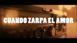 Camela - Cuando Zarpa El Amor Feat. Juan Magan (Lyric Video)