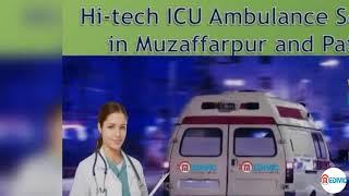 Choose Superlative ICU Emergency Ambulance Service in Muzaffarpur