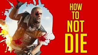 How To NOT DIE In PlayerUnknown