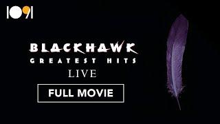 Blackhawk: Greatest Hits Live (FULL CONCERT)