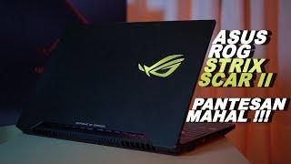 Asus ROG Strix Scar II Review by Ridwan Hanif